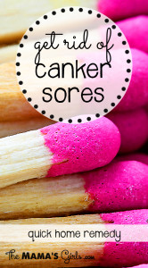 Get rid of canker sores quickly!