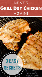 Never Grill Dry Chicken Again - 3 easy secrets