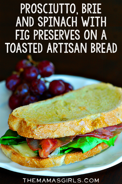 Prosciutto, Brie and Spinach with Fig Preserves on a Toasted Artisan ...