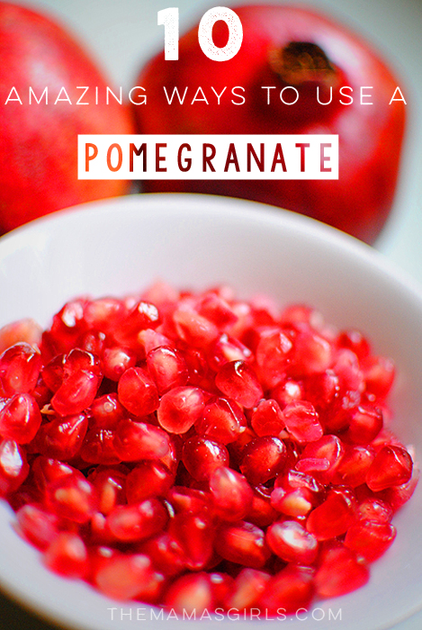 10 Amazing Ways to Use a Pomegranate