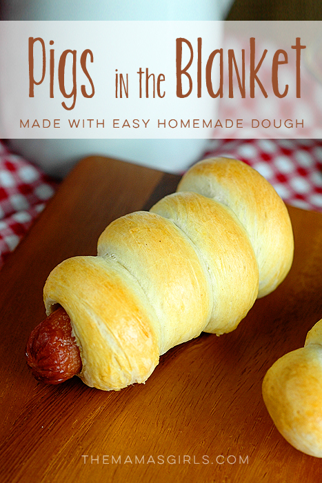 Pigs in the Blanket--made with the easiest homemade dough