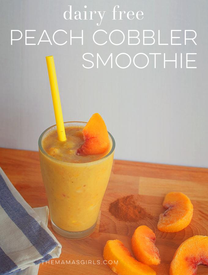 Dairy Free Peach Cobbler Smoothie!