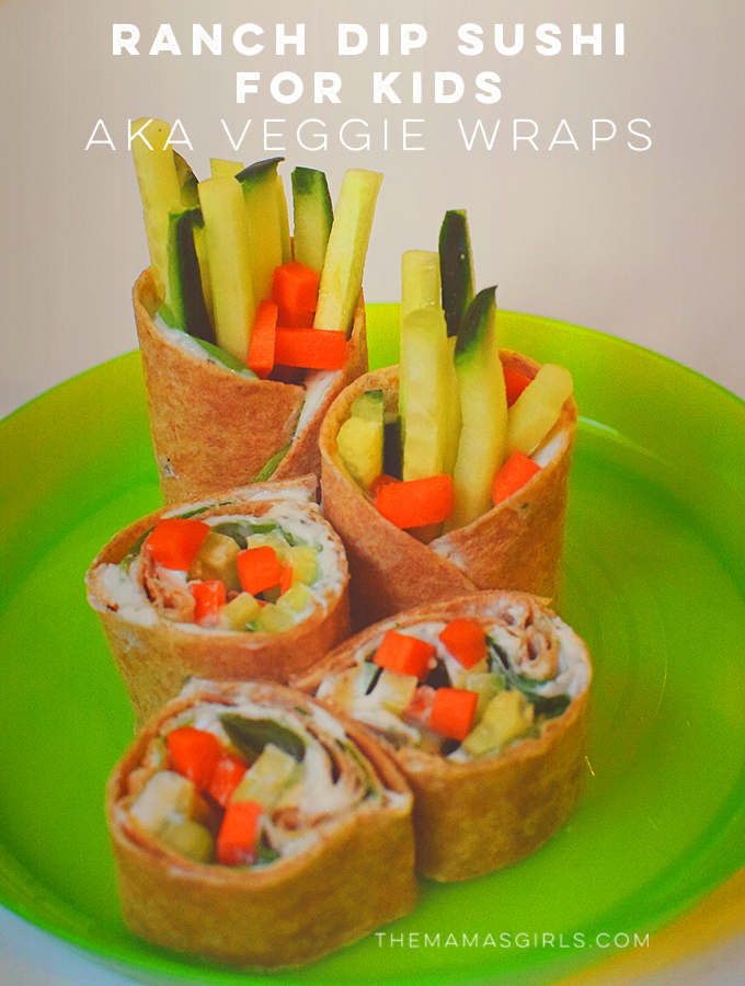 Ranch Dip Sushi for Kids AKA Veggie Wraps -