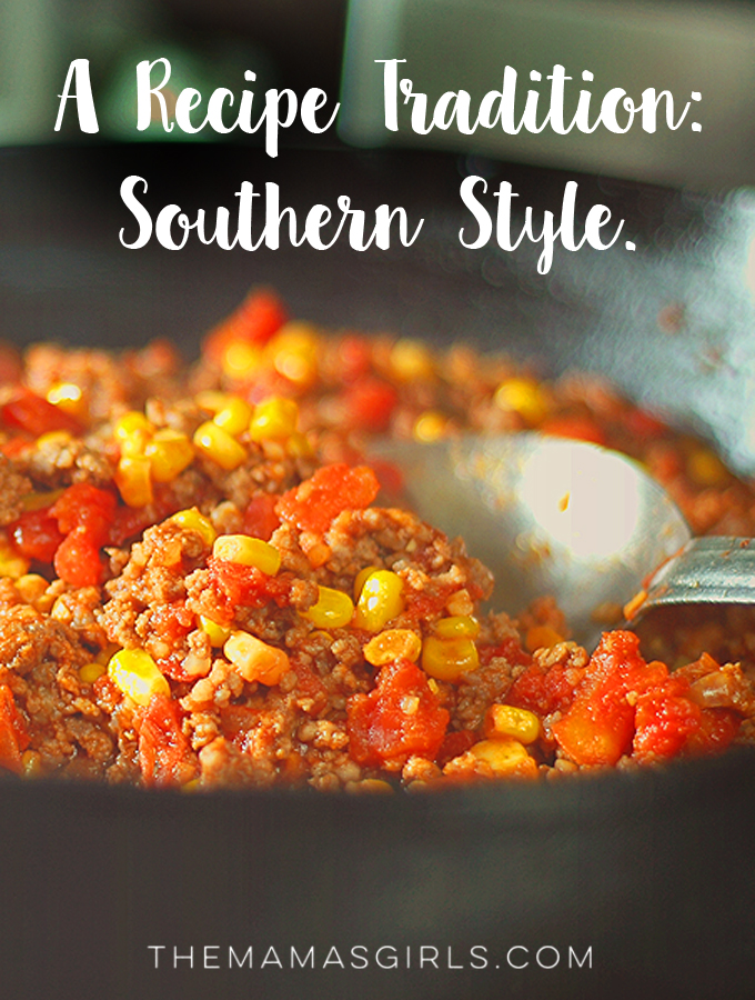 A Recipe Tradition- Southern Style.