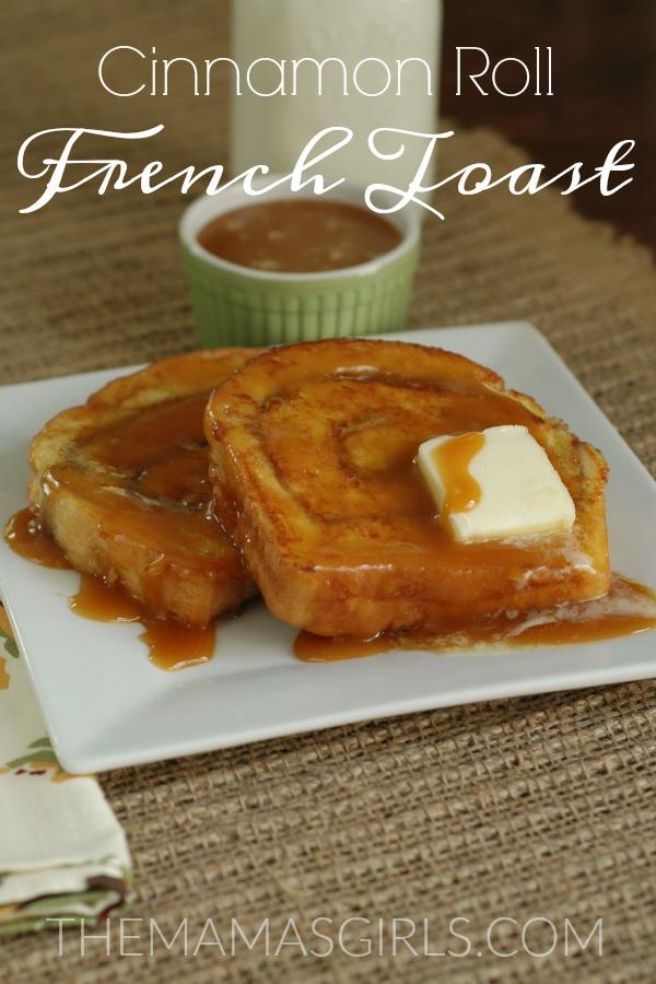 cinnamon-roll-french-toast-themamasgirls-com