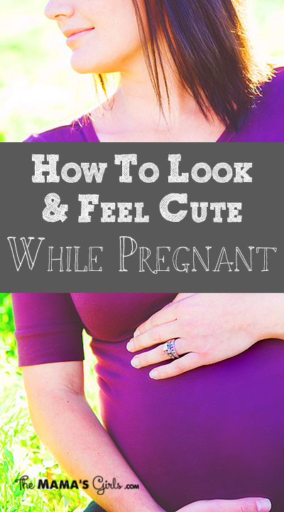 How to Look Cute Pregnant!