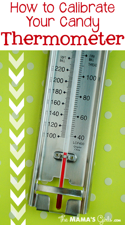 How to Calibrate your Candy Thermometer