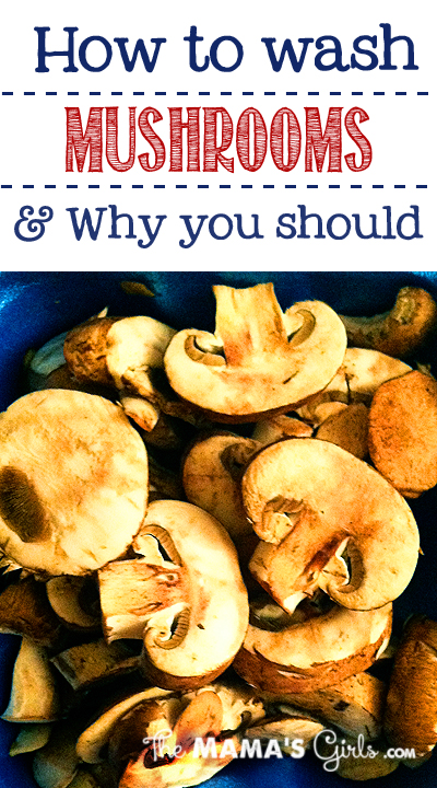 How to wash mushrooms.  Such an easy tip!