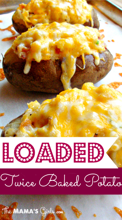 loaded twice baked potatoes!