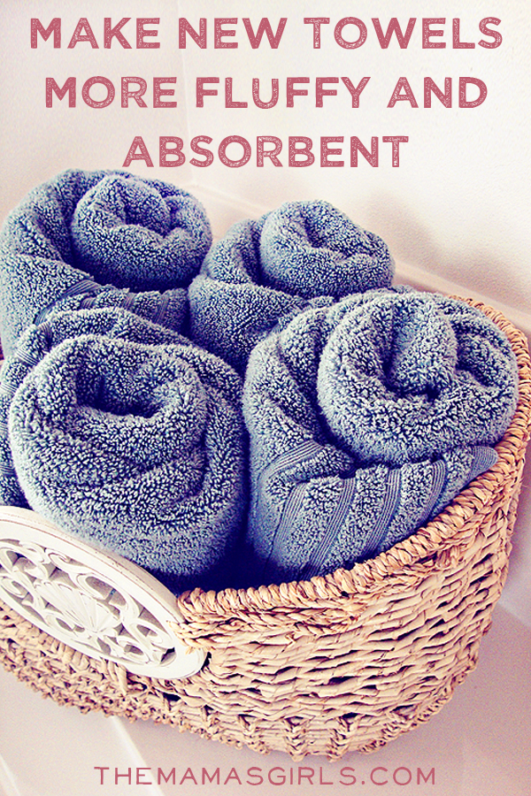 Make new towels more fluffy and absorbent