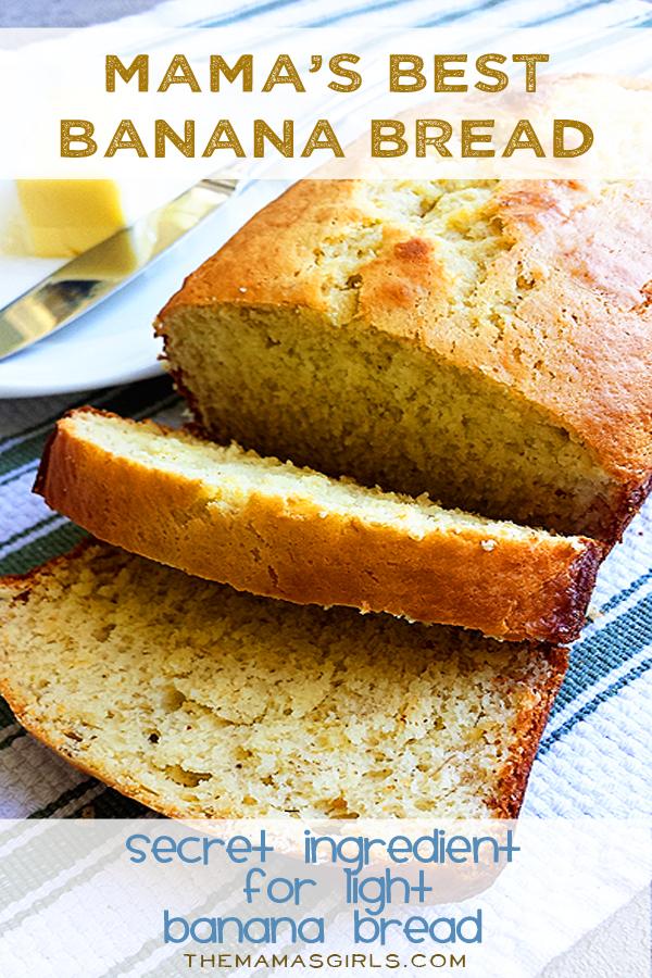 Mama's Best Banana Bread