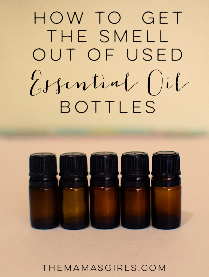 How to  Get The Smell Out Of Used Essential Oil Bottles