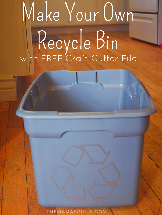 DIY recycle bin with FREE craft cutter file