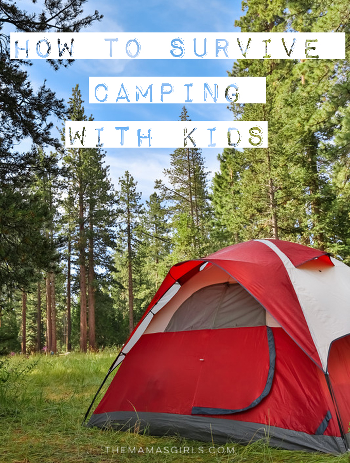 How to survive camping with kids - great tips!